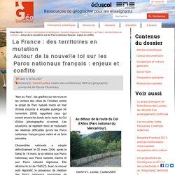Autour de la nouvelle loi sur les Parcs nationaux français : enjeux et conflits — Géoconfluences