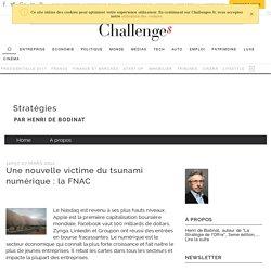 Une nouvelle victime du tsunami numérique : la FNAC