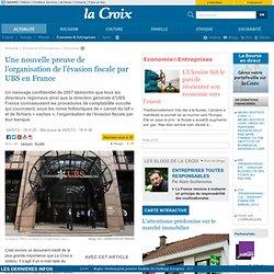 Une nouvelle preuve de l'organisation de l'évasion fiscale par UBS en France