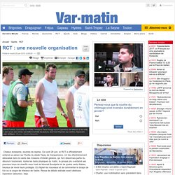 """RCT : arrivée officielle de Darnaud en 2010, avec son vieux """"complice"""" P Saint-André"""