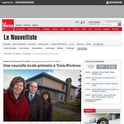 Une nouvelle école primaire à Trois-Rivières