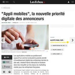 """""""Appli mobiles"""", la nouvelle priorité digitale des annonceurs, Médias"""