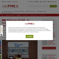 Réforme AT/MP : la nouvelle procédure expliquée par la CNAM