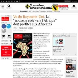 """La """"nouvelle ruée vers l'Afrique"""" doit profiter aux Africains"""