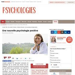 Une nouvelle psychologie positive
