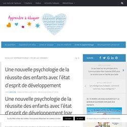 Une nouvelle psychologie de la réussite des enfants