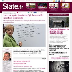 La crise après la crise (4/5): la nouvelle question allemande