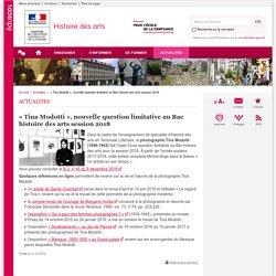 « Tina Modotti », nouvelle question limitative au Bac histoire des arts session 2018-Histoire des arts-Éduscol