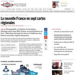 La nouvelle France en sept cartes régionales