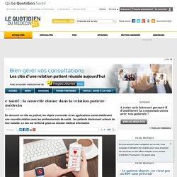 e-santé : la nouvelle donne dans la relation patient-médecin