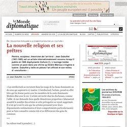 La nouvelle religion et ses prêtres, par Jean Dubuffet
