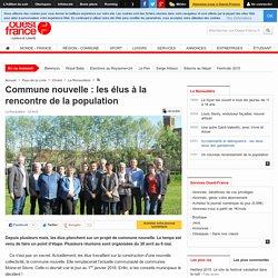 Commune nouvelle : les élus à la rencontre de la population