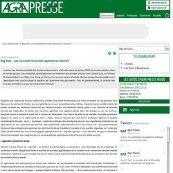 AGRAPRESSE 13/07/15 Big data : une nouvelle révolution agricole en marche