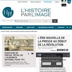 L'ère nouvelle de la presse au début de la Révolution
