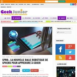 SPRK+, la nouvelle balle robotique de Sphero pour apprendre à coder