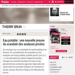 Eau potable : une nouvelle preuve du scandale des analyses privées
