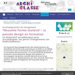 """""""Nouvelle Forme Scolaire"""" - la pensée design en formation"""