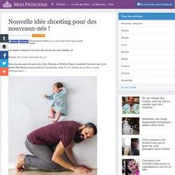 Nouvelle idée shooting pour des nouveaux-nés !
