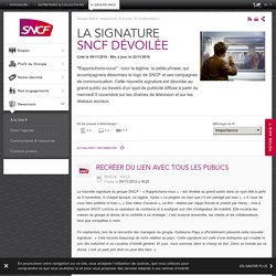 Nouvelle signature SNCF Rapprochons nous dévoilée