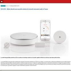CES 2015 : Myfox dévoile une nouvelle solution de sécurité innovante made in France- m.01net.com
