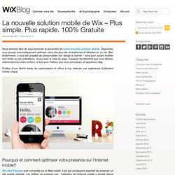 La nouvelle solution mobile de Wix