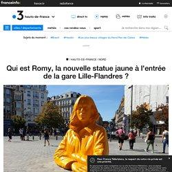 Qui est Romy, la nouvelle statue jaune à l'entrée de la gare Lille-Flandres ?
