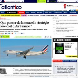 L'étonnante stratégie low-cost d'Air France