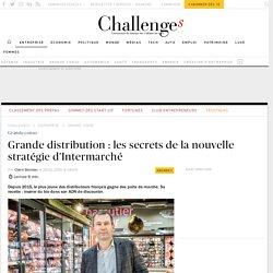 Les secrets de la nouvelle stratégie d'Intermarché