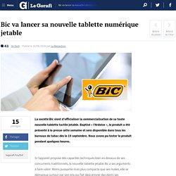 Bic : la tablette numérique jetable