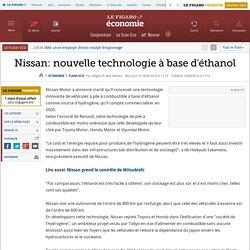 Nissan: nouvelle technologie à base d'éthanol