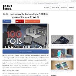 Li-Fi : une nouvelle technologie 100 fois plus rapide que le Wi-Fi