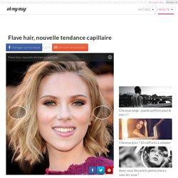 Flave hair, nouvelle tendance capillaire