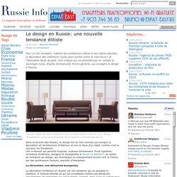 Le design en Russie: une nouvelle tendance élitiste
