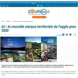 Ici : la nouvelle marque territoriale de l'agglo pour 2020 sur zoomdici.fr (Zoom43.fr et Zoom42.fr) - 30 décembre 2019