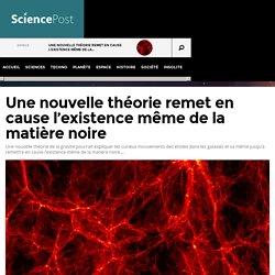 Une nouvelle théorie remet en cause l'existence même de la matière noire
