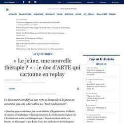 «Le jeûne, une nouvelle thérapie ?» : le doc d'ARTE qui cartonne en replay