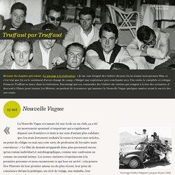 Nouvelle Vague - Truffaut par Truffaut (5/15)