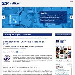 Norme ISO 9001 : une nouvelle version en 2015
