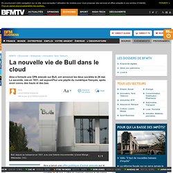 La nouvelle vie de Bull dans le cloud