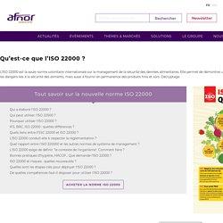 La nouvelle norme volontaire ISO 22000 en 12 questions-réponses