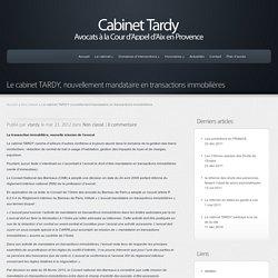 Le cabinet TARDY, nouvellement mandataire en transactions immobilières