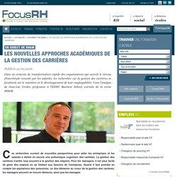 Les nouvelles approches académiques de la gestion des carrières - En direct de RH&M - Focus RH