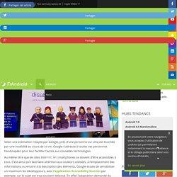 Android O apporte de nouvelles options d'accessibilité