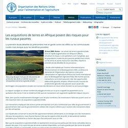 Nouvelles:Les acquisitions de terres en Afrique posent des risques pour les ruraux pauvres