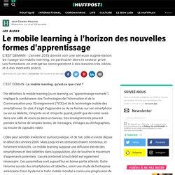 Le mobile learning à l'horizon des nouvelles formes d'apprentissage