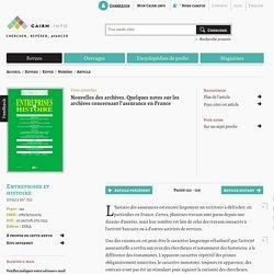 Nouvelles des archives. Quelques notes sur les archives concernant l'assurance en France
