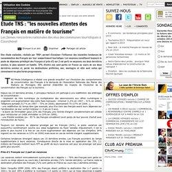 Etude TNS : ''les nouvelles attentes des Français en matière de tourisme''
