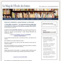 «Nouvelles avancées» : le concours de nouvelles sciences lettres, 2014-2015