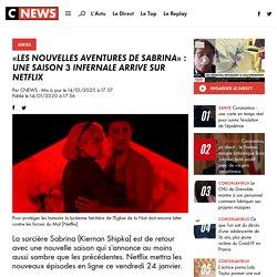 «Les nouvelles aventures de Sabrina» : une saison 3 infernale arrive sur Netflix