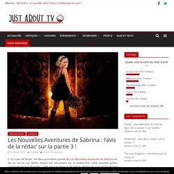 Les Nouvelles Aventures de Sabrina : l'avis de la rédac' sur la partie 3 ! — Just about TV